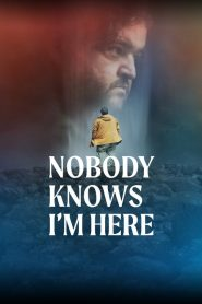 Nobody Knows I'm Here 2020