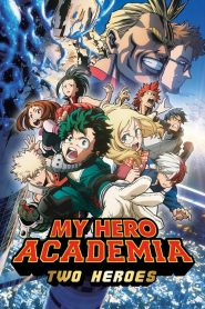 My Hero Academia: Two Heroes 2018