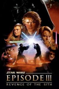 Star Wars: Episode III - Revenge of the Sith 2005 POSTER