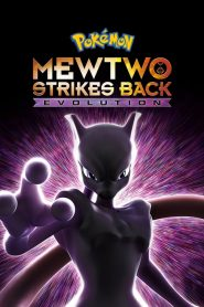 Pokémon: Mewtwo Strikes Back – Evolution 2019