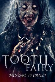 Tooth Fairy 2019