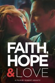 Faith, Hope & Love 2019