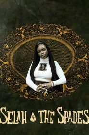 Selah and the Spades 2019