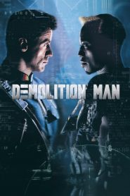 Demolition Man 1993