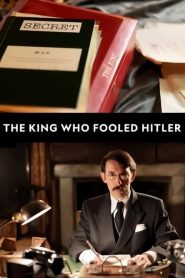 D-Day: The King Who Fooled Hitler 2019