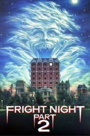 Fright Night Part 2 1988