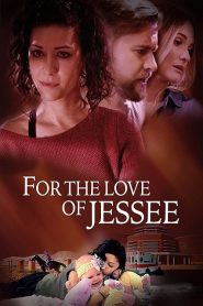 For the Love of Jessee 2020