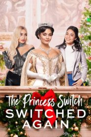 The Princess Switch: Switched Again 2020