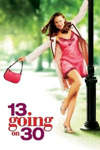 13 Going on 30 2004