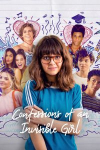 Confessions of an Invisible Girl 2021